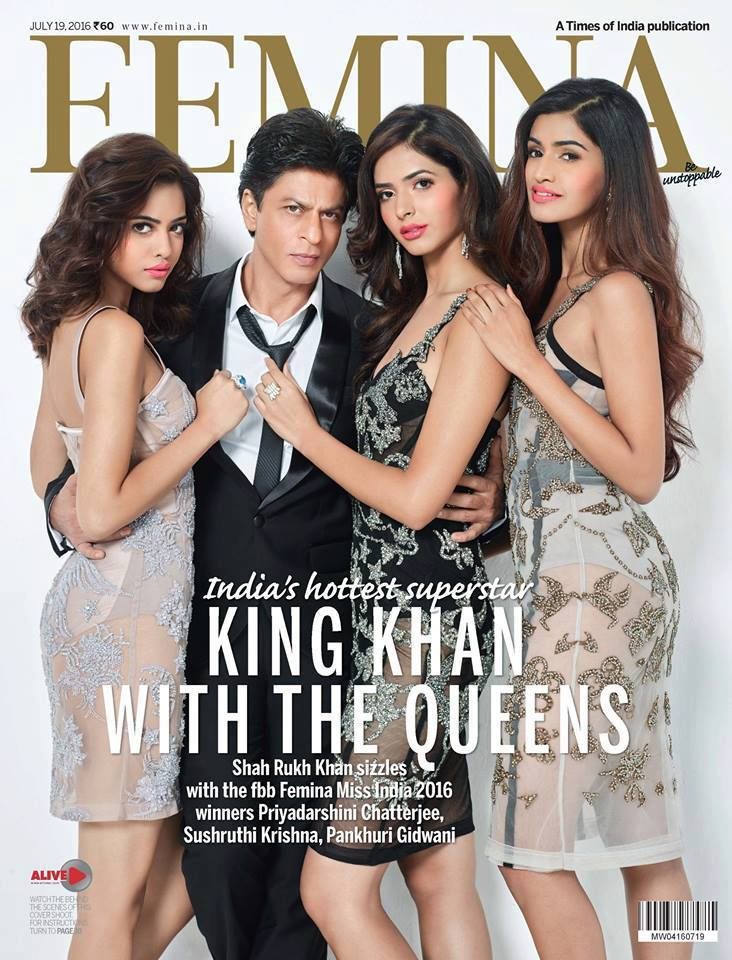 King Khan with Miss India Winners On The Cover Of Femina Magazine India July 2016